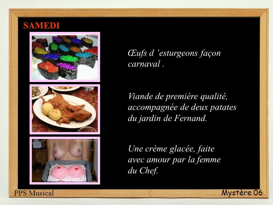 Mystère 06 Œufs d esturgeons façon carnaval.
