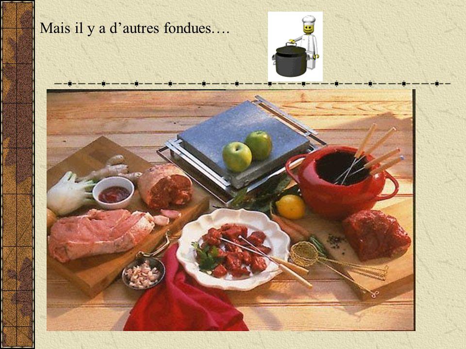 Comment sappelle notre plat de fondue? Ce plat sappelle la fondue vigneronne.