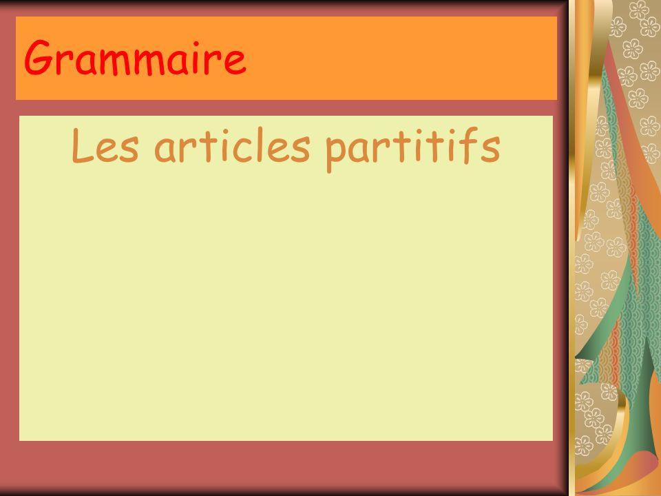 Grammaire Les articles partitifs