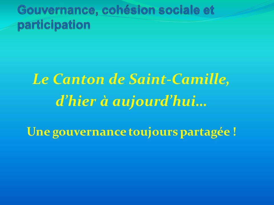 Le Canton de Saint-Camille, dhier à aujourdhui… Une gouvernance toujours partagée !