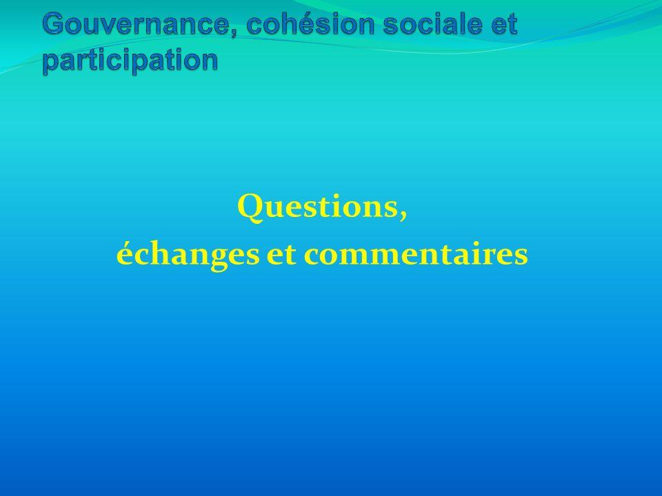 Questions, échanges et commentaires