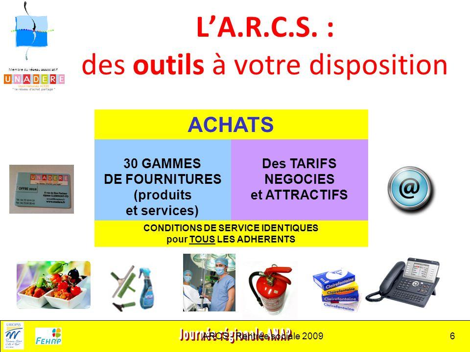 Membre du réseau associatif ARCS - Rentrée sociale 20096 LA.R.C.S.
