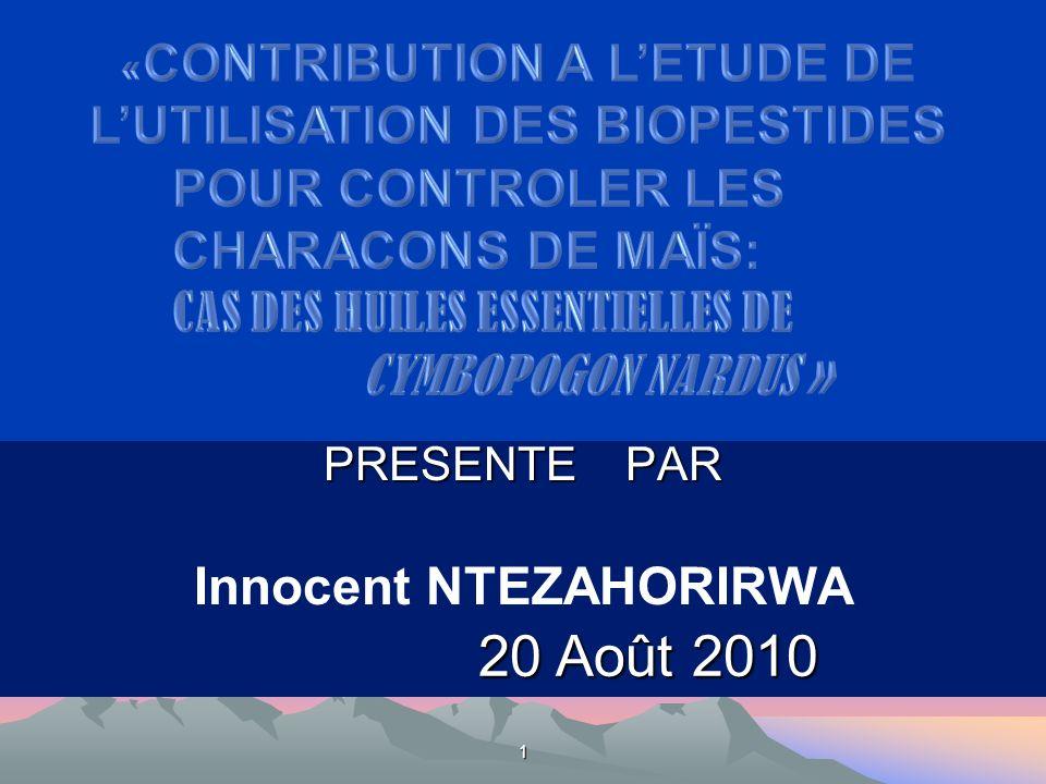 PRESENTE PAR Innocent NTEZAHORIRWA 20 Août 2010 1