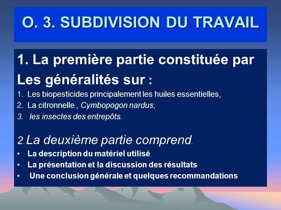 O.3. SUBDIVISION DU TRAVAIL 1.