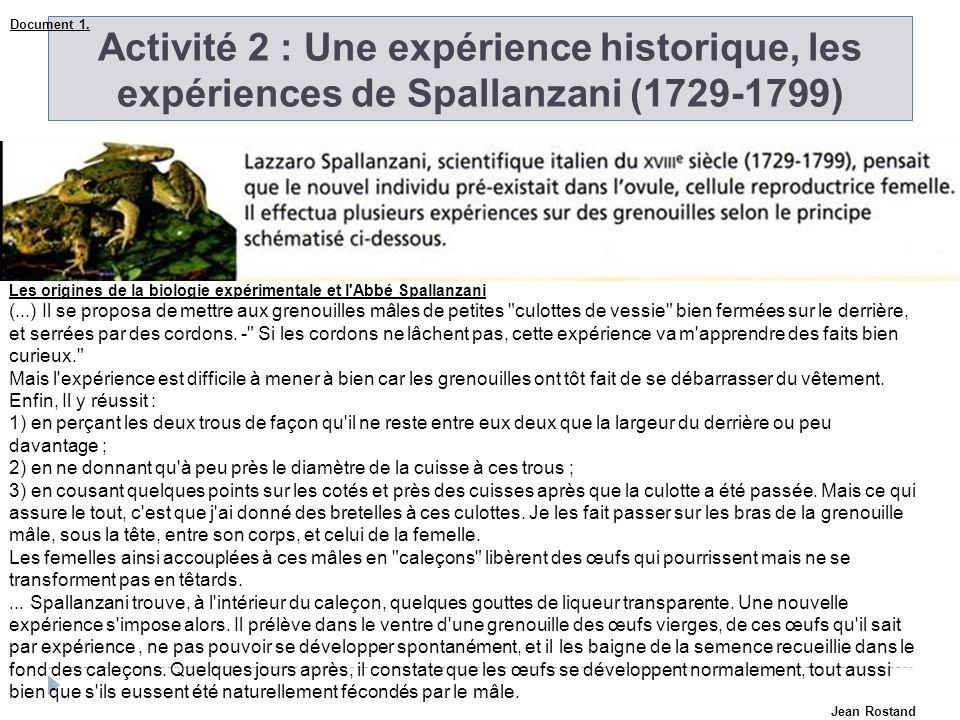 Activité 2 : Une expérience historique, les expériences de Spallanzani (1729-1799) Les origines de la biologie expérimentale et l'Abbé Spallanzani (..