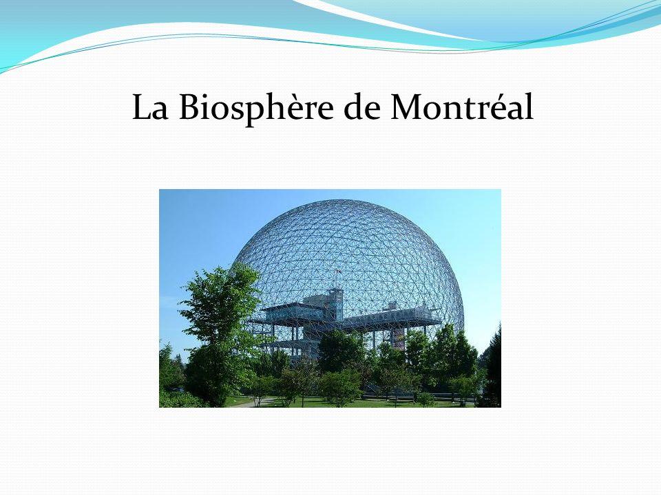 La Biosphère de Montréal