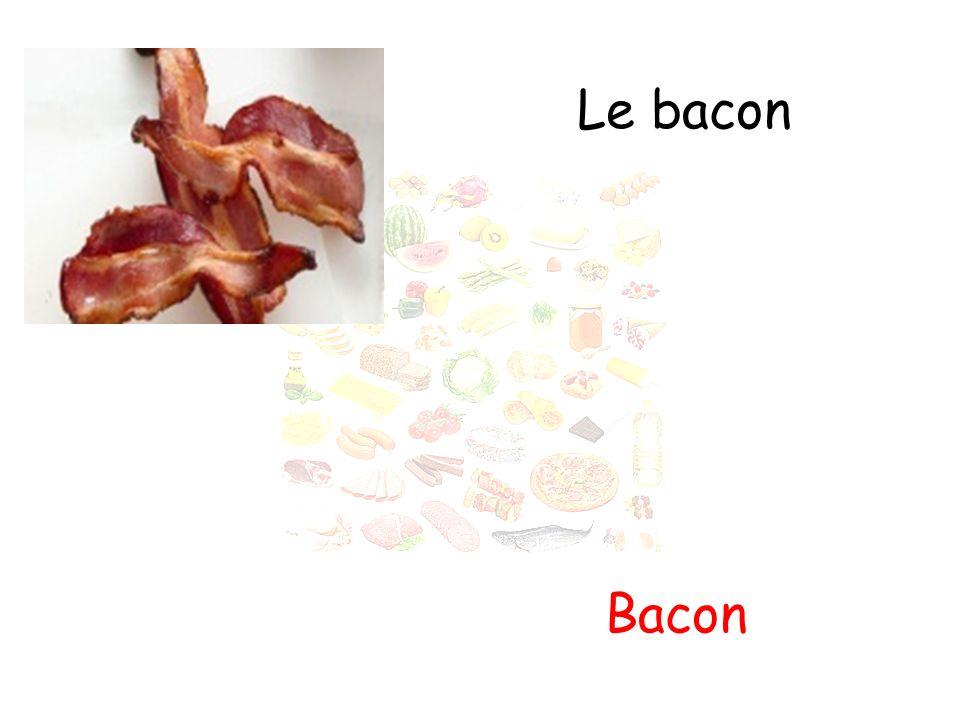 Le bacon Bacon