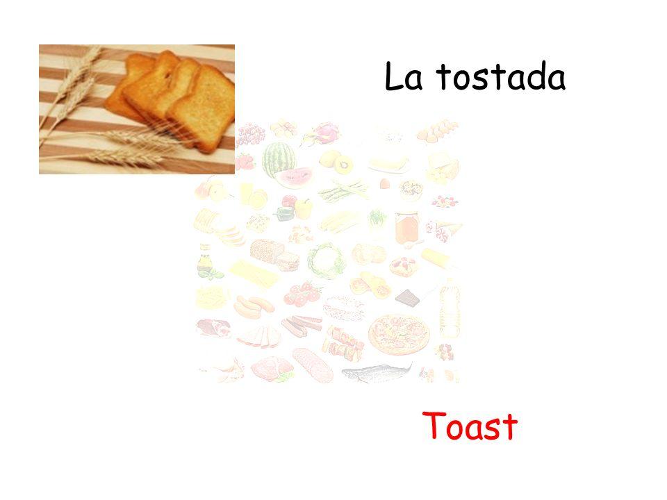 La tostada Toast