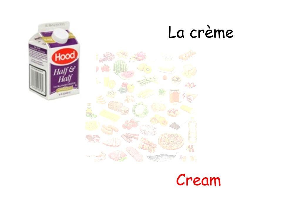 La crème Cream