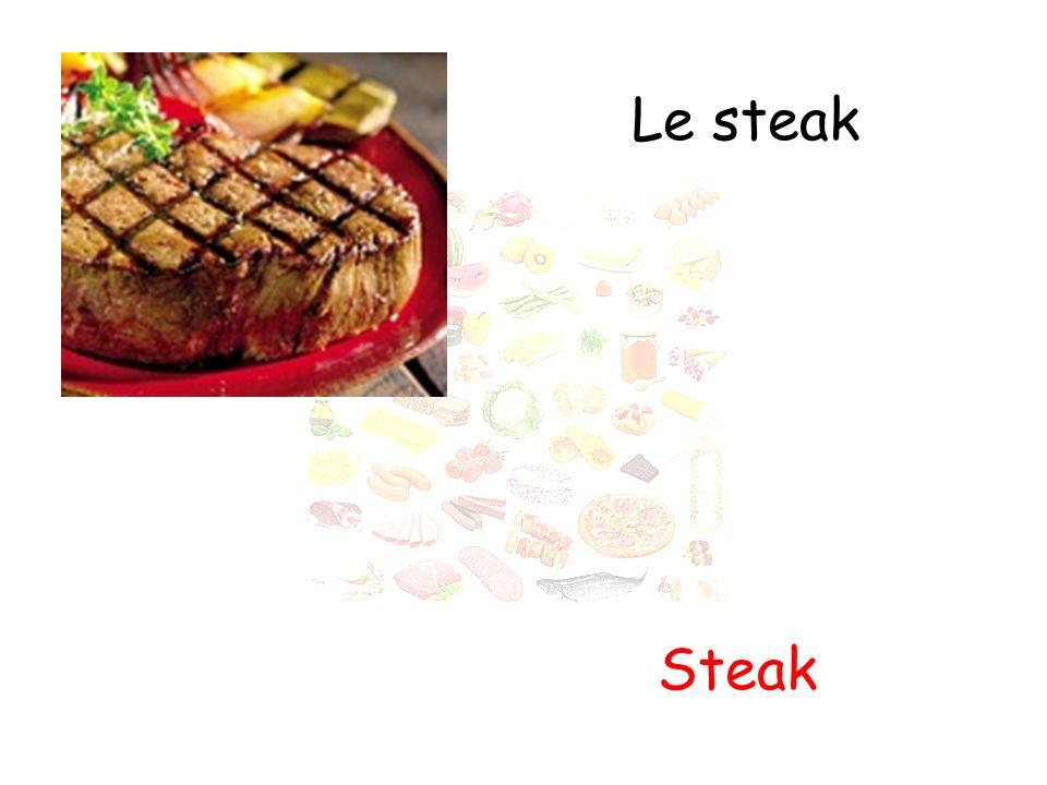 Le steak Steak