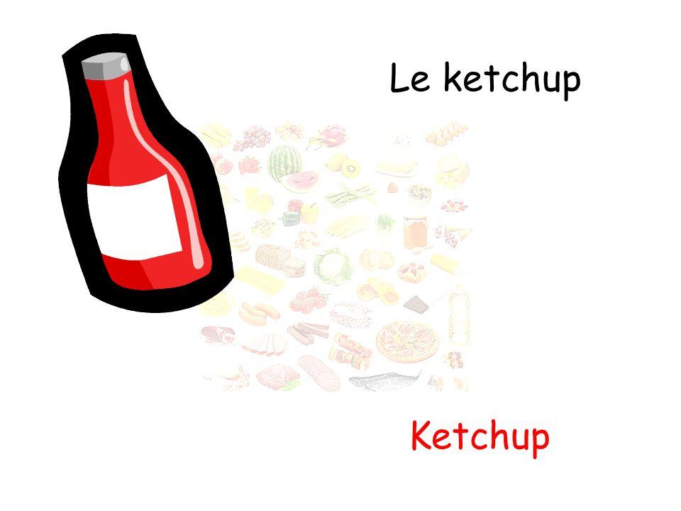 Le ketchup Ketchup