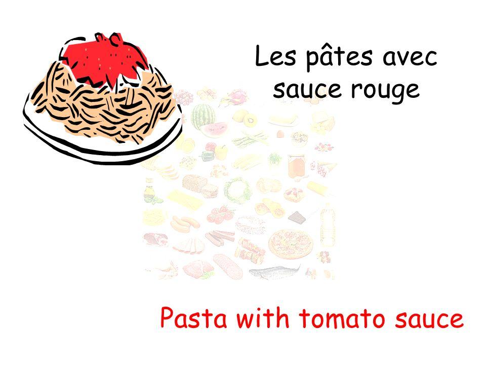 Les pâtes avec sauce rouge Pasta with tomato sauce