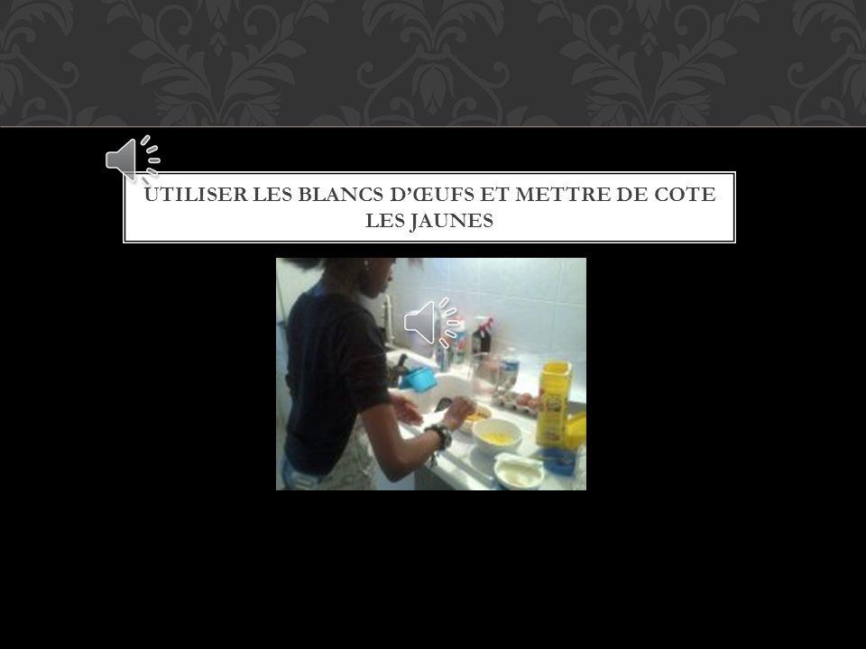 METTRE LES JAUNES ET LES BLANC DOEUFS SEPAREMENT