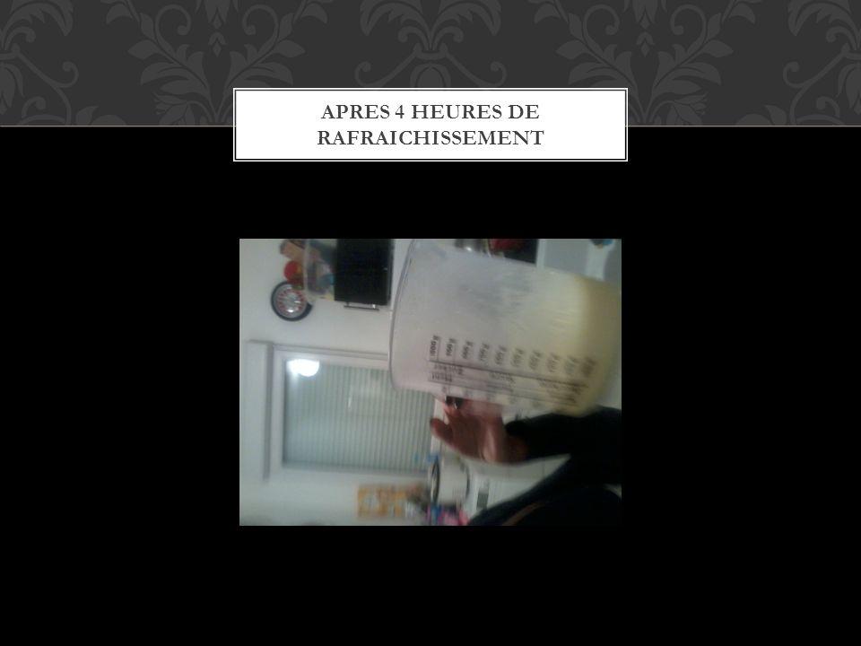 APRES QUELQUES HEURES AU REFRIGIRATEUR SORTIR LA CREME