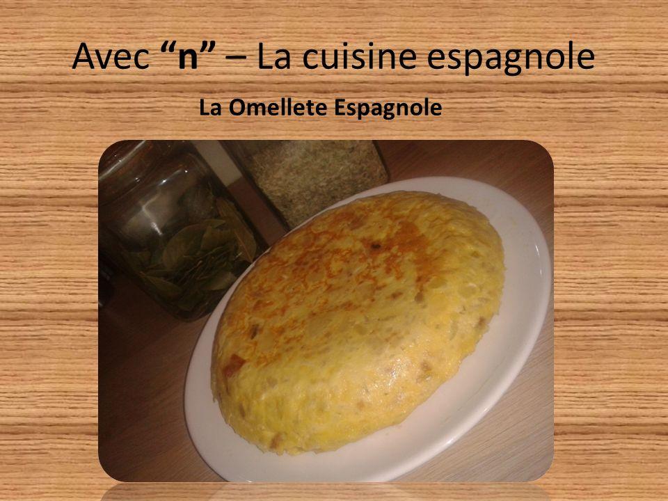 Avec n – La cuisine espagnole La Omellete Espagnole