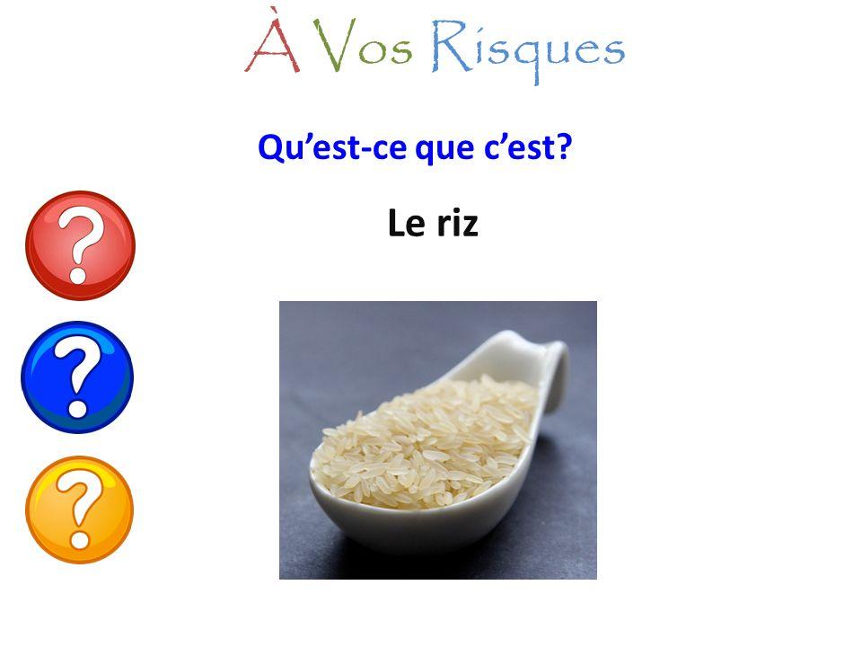 Quest-ce que cest? Le riz À Vos Risques