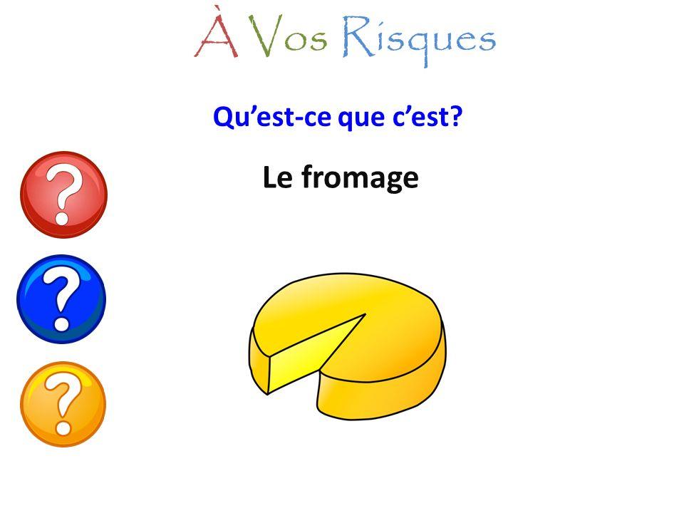 Le fromage À Vos Risques Quest-ce que cest?