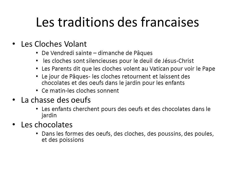Les traditions des francaises Les Cloches Volant De Vendredi sainte – dimanche de Pâques les cloches sont silencieuses pour le deuil de Jésus-Christ L