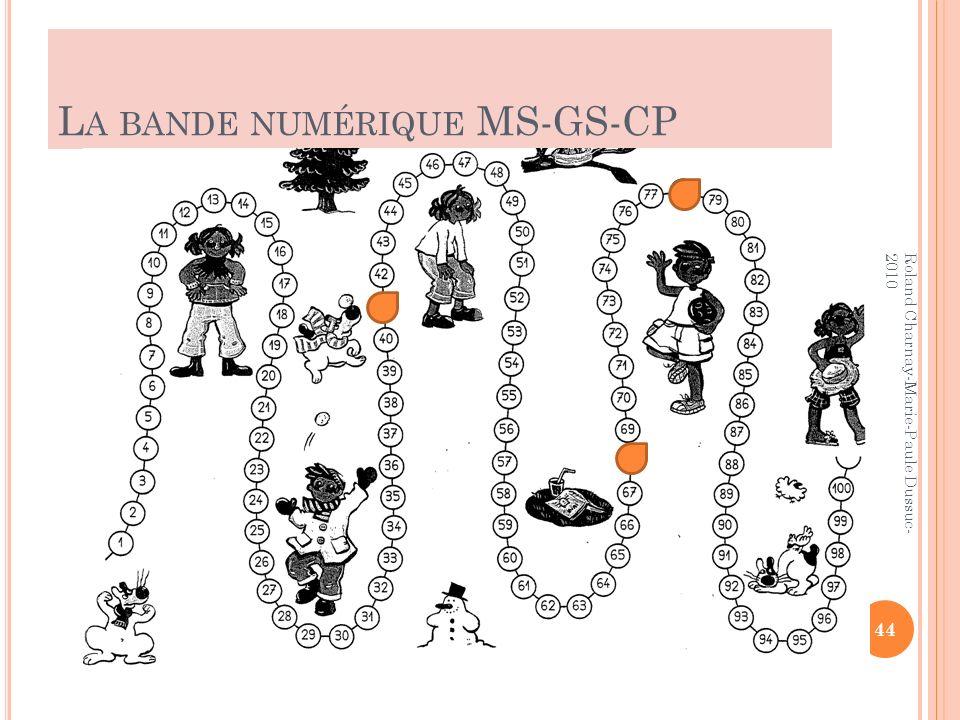 L A BANDE NUMÉRIQUE MS-GS-CP 44 Roland Charnay-Marie-Paule Dussuc- 2010