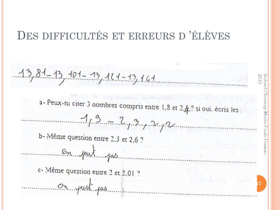 D ES DIFFICULTÉS ET ERREURS D ÉLÈVES 67 Roland Charnay-Marie-Paule Dussuc- 2010