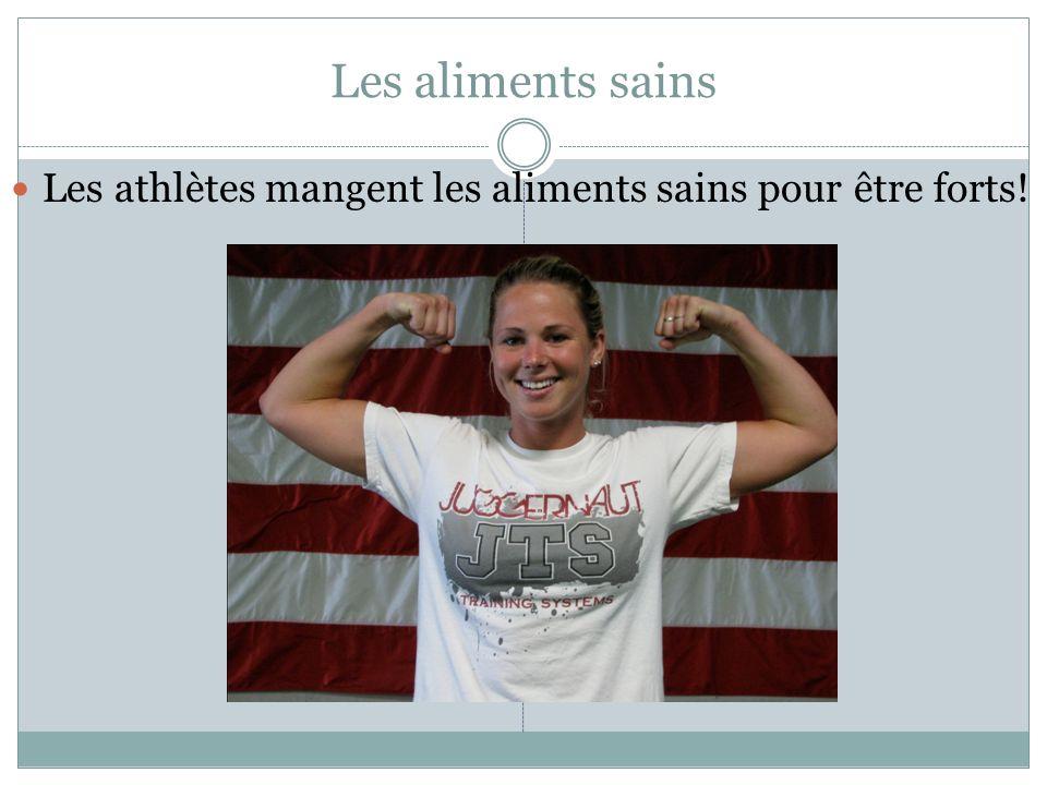 Les aliments sains Les athlètes mangent les aliments sains pour être forts!