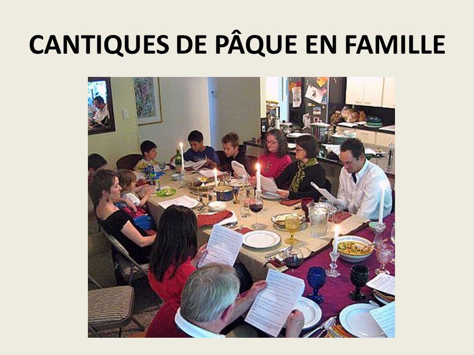 CANTIQUES DE PÂQUE EN FAMILLE