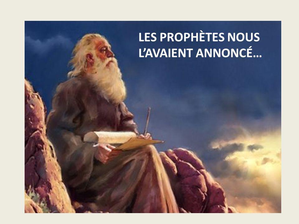 LES PROPHÈTES NOUS LAVAIENT ANNONCÉ…