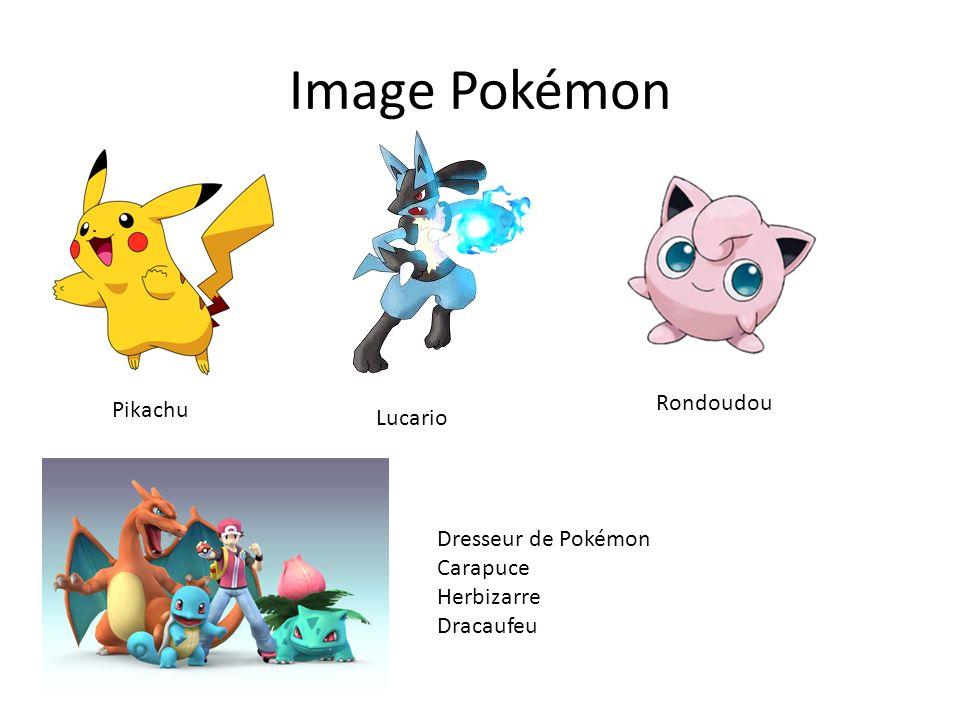 Image Pokémon Pikachu Lucario Rondoudou Dresseur de Pokémon Carapuce Herbizarre Dracaufeu