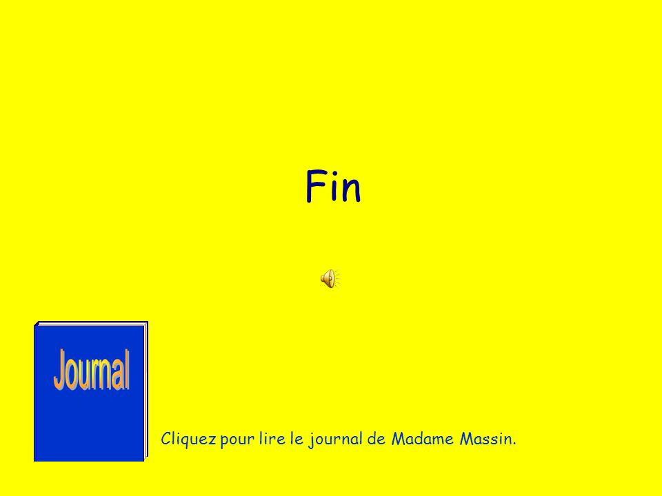 Fin Cliquez pour lire le journal de Madame Massin.