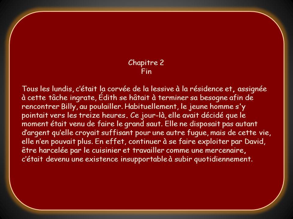 Roman de Léo Beaulieu Tous droits réservés 20 Chapitre 2 Fin Chapitre 3 Début