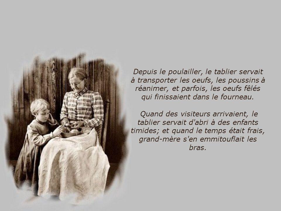 Le principal usage du tablier de Grand-Mère était de protéger la robe en dessous, mais en plus de cela, il servait de gant pour retirer une poêle brûl