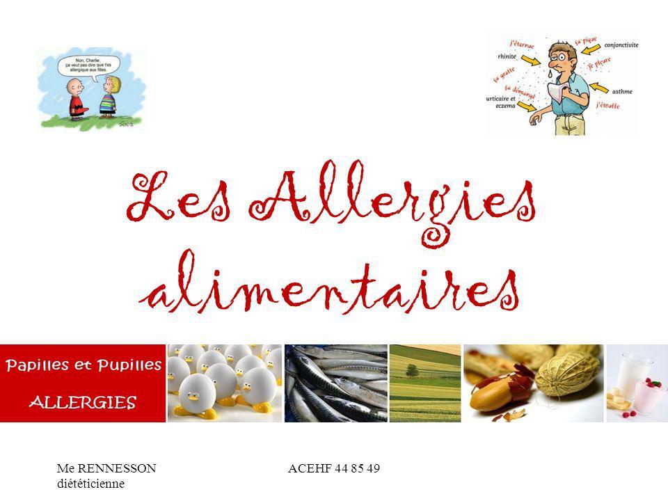Les Allergies alimentaires Me RENNESSON diététicienne ACEHF 44 85 49