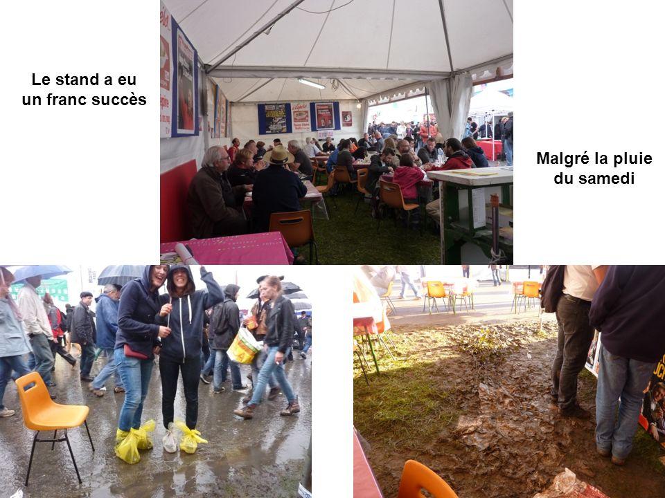 Le stand a eu un franc succès Malgré la pluie du samedi