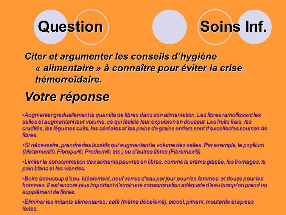 Question Citer les 5 parties du cadre colique humain? Votre réponse Le cæcum, le colon ascendant, transverse, sigmoïde, le rectum Anatomie