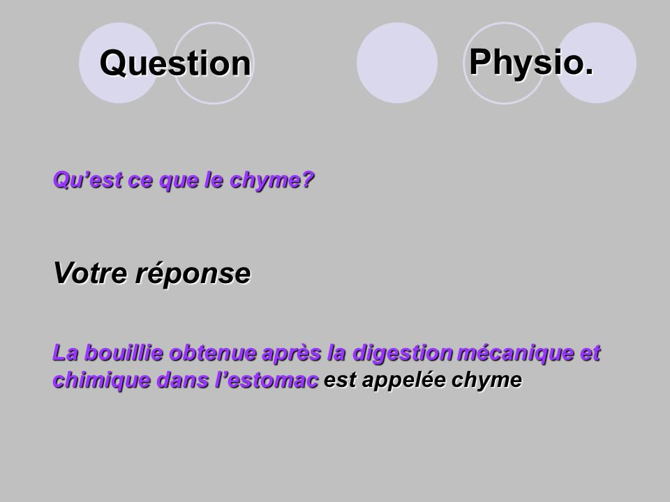 Question Quest ce que le chyme.