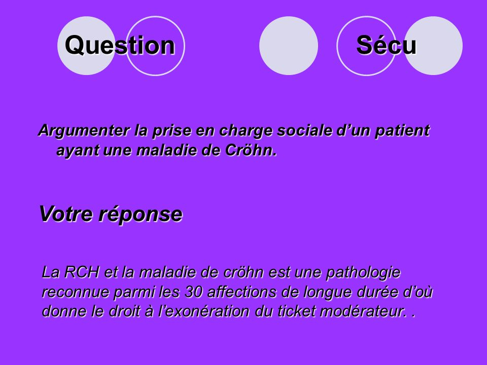 Question Argumenter la prise en charge sociale dun patient ayant une maladie de Cröhn.