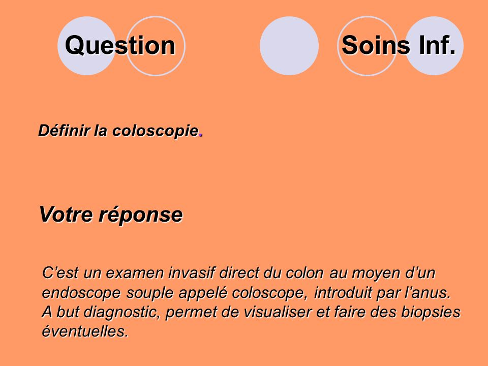 Question Définir la coloscopie.