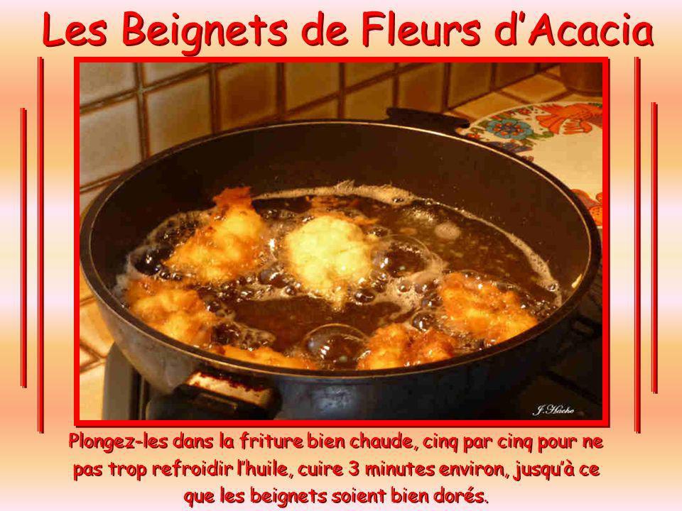 Les Beignets de Fleurs dAcacia La pâte ne doit pas être trop liquide.