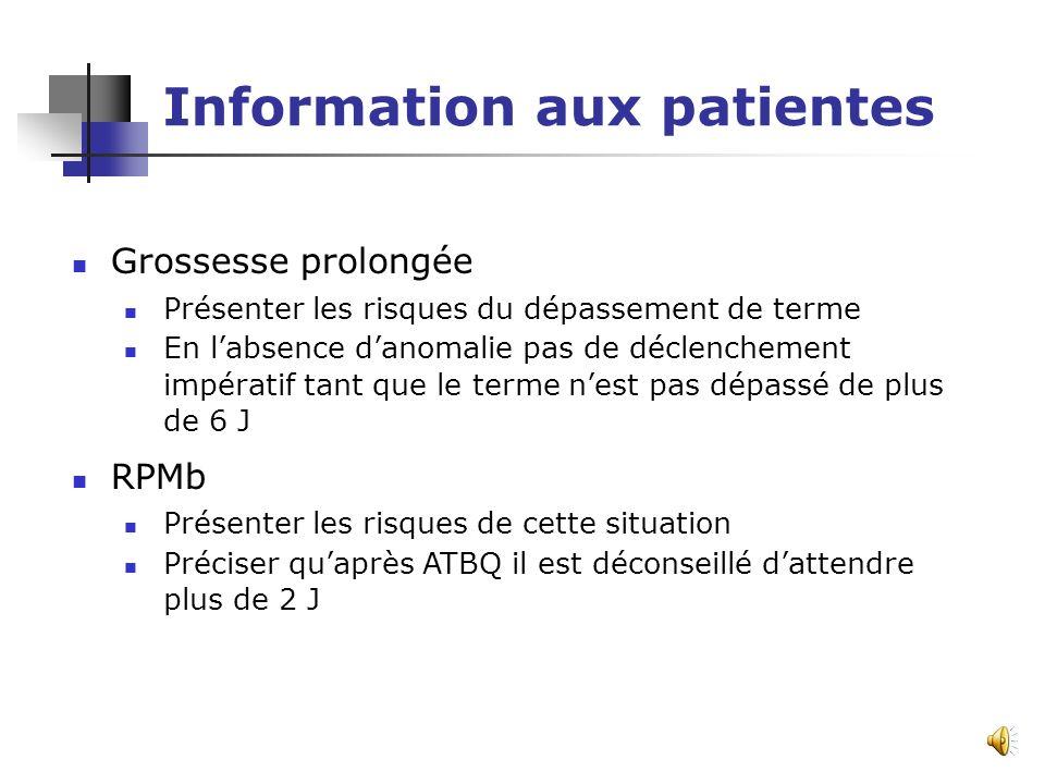 Information aux patientes Nécessité dune information claire et loyale si possible accompagnée dune note dinformation Date de la remise de la note préc