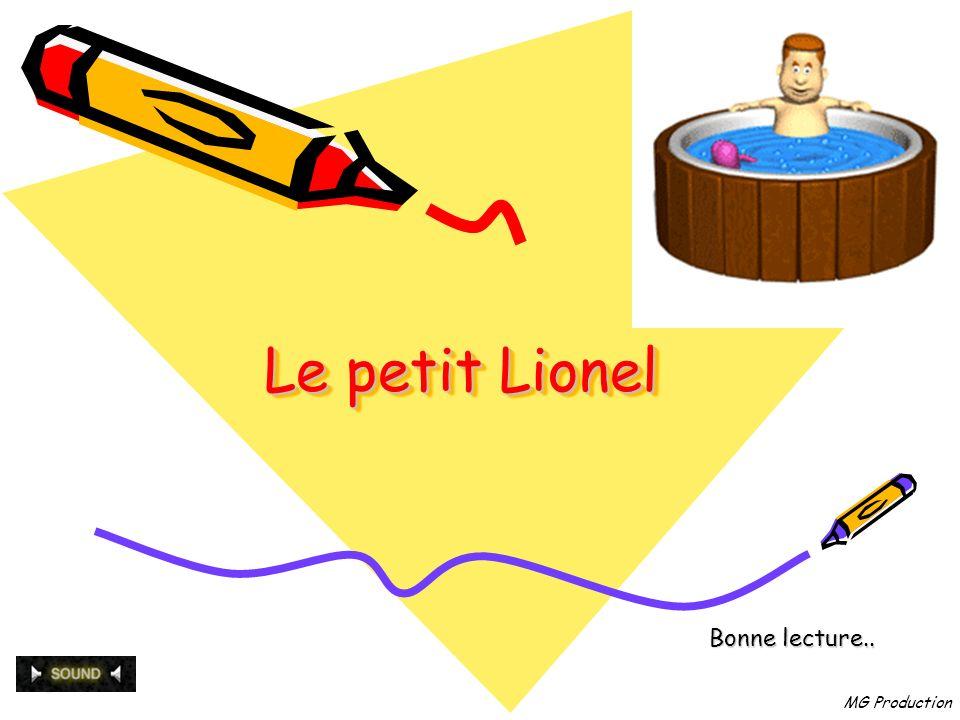 MG Production Le petit Lionel Bonne lecture..