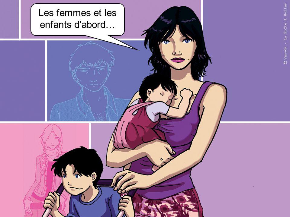Les femmes et les enfants dabord…