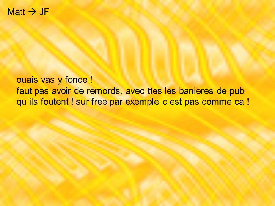 JF Jorge Pour chez.com, tu as carte blanche...