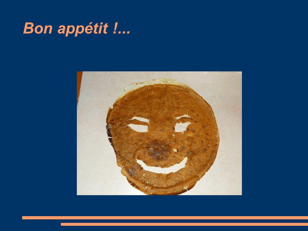 Bon appétit !...
