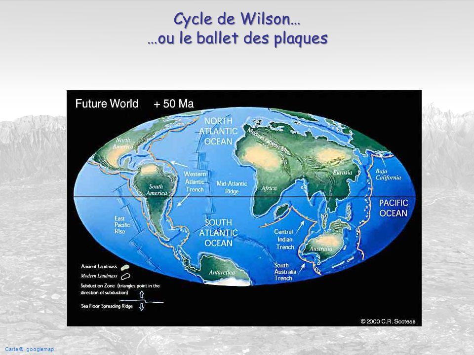 Carte © googlemap Cycle de Wilson… …ou le ballet des plaques