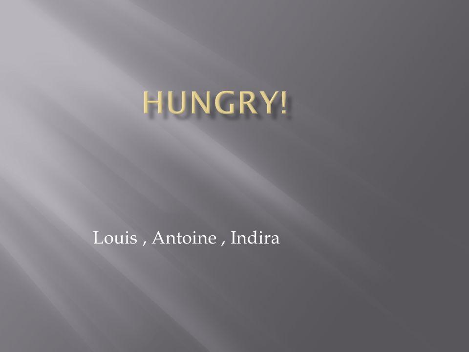 Louis, Antoine, Indira