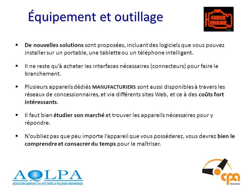 Équipement et outillage De nouvelles solutions sont proposées, incluant des logiciels que vous pouvez installer sur un portable, une tablette ou un téléphone intelligent.