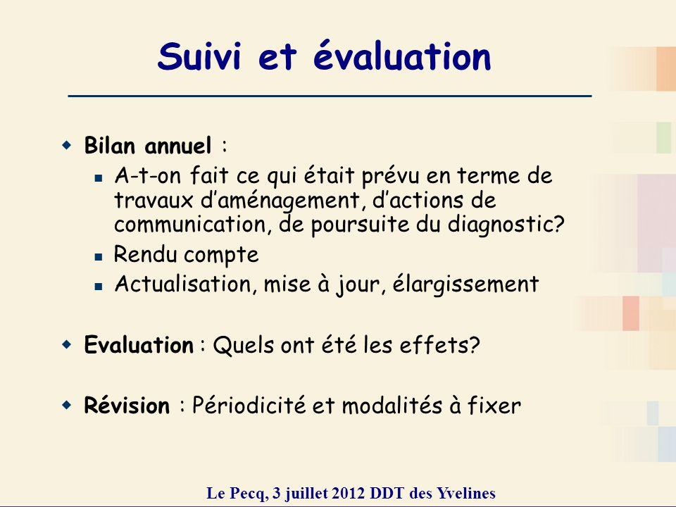 Etat d avancement des PAVE dans les Yvelines Le Pecq, 3 juillet 2012 DDT des Yvelines