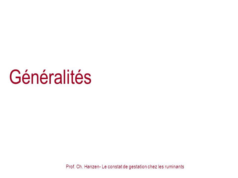 Prof. Ch. Hanzen- Le constat de gestation chez les ruminants Généralités