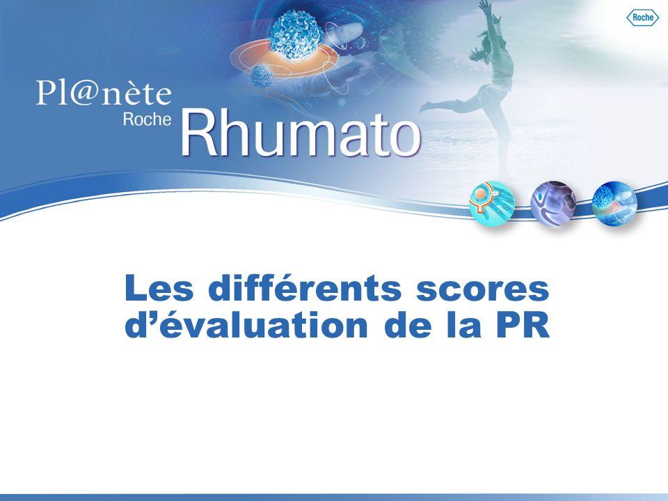 Les différents scores dévaluation de la PR