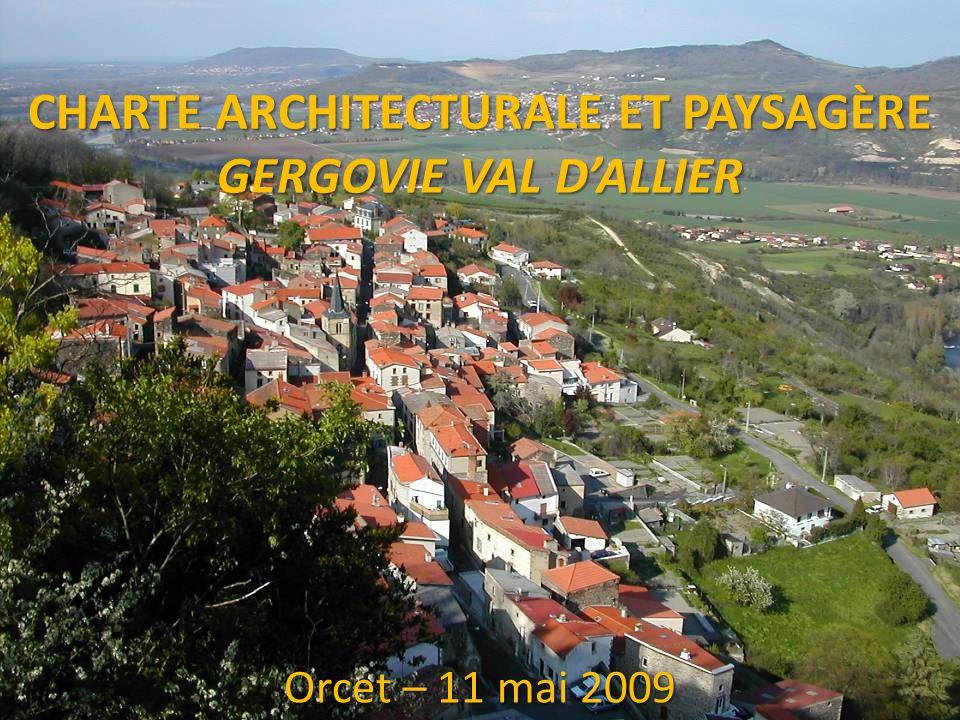 CHARTE ARCHITECTURALE ET PAYSAGÈRE GERGOVIE VAL DALLIER Orcet – 11 mai 2009